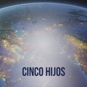 Cinco Hijos by Mickey Gilley, France Gall, Tony Dallara, Julio Jaramillo, Charlie Feathers, Xavier Cugat, Los Papines, Juanita Reina, Pedro Infante, Jorge Sepulveda