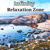 Infinity Relaxation Zone: Spa, Calm Sleep, Spiritual Meditation & Yoga Music di Meditation Music Zone