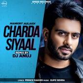 Charda Siyaal (Remix) (Remix) by Mankirt Aulakh