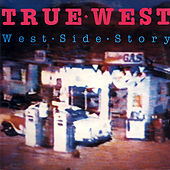 West Side Story (Rarities) by True West