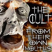 From Their Own Mouths de The Cult