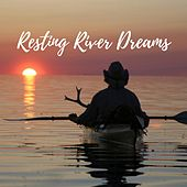Resting River Dreams von Deep Rain Sampling