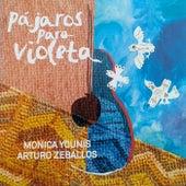 Pájaros para Violeta de Mónica Younis