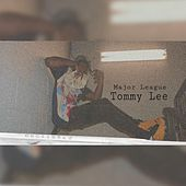 Major Leauge by Tommy Lee