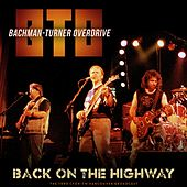 Back on the Highway by Bachman-Turner Overdrive