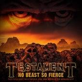 No Beast So Fierce de Testament
