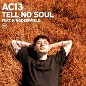 Tell No Soul de Ac13