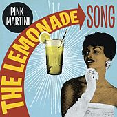 The Lemonade Song de Pink Martini