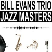 Jazz Masters by Bill Evans Trio