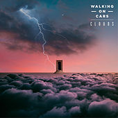 Clouds by Walking On Cars