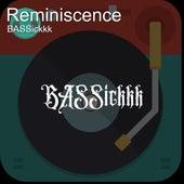 Reminiscence de Bassickkk