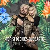 Por Si Decides Quedarte (Deluxe Edition) de Dienis