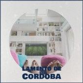 Lamento De Cordoba de The Crew Cuts, Shelley Fabares, Amalia Rodrigues, La Sonora Matancera, Doris Day, Orquesta Sublime, Carmen Cavallaro