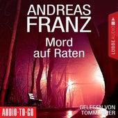 Mord auf Raten (Gekürzt) von Andreas Franz