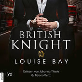 British Knight (Ungekürzt) von Louise Bay