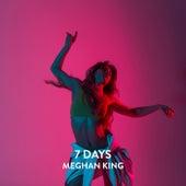 7 Days von Meghan King