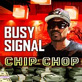 Chip Chop by Busy Signal