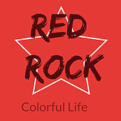 Colorful Life: Red Rock by Various Artists