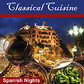 Classical Cousine: Spanish Nights by Various Artists