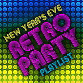 New Year's Eve Retro Party Playlist by Various Artists