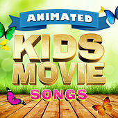 Animated Kids Movie Songs by Various Artists
