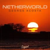 Netherworld von George Acosta