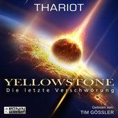 Yellowstone - Die letzte Verschwörung (ungekürzt) by R.I.O.T.