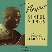 Negro Sinful Songs by Lead Belly