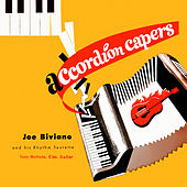Accordion Capers by Joe Biviano