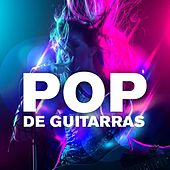Pop De Guitarras by Various Artists
