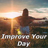 Improve Your Day de Various Artists