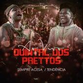 Sempre Acesa - Tendencia (Ao Vivo) von Prettos