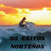 25 Exitos Norteños de banda la costeña, Banda Maguey, El As De La Sierra, José Angel Ledezma El Coyote, La Bandononona Clave Nueva De Max Peraza