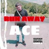 Run Away de Ace