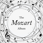 The Mozart Album by Wolfgang Amadeus Mozart