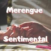 Merengue Sentimental de Benny Sadel, El Jeffrey, Fernandito Villalona, Johnny Ventura, Manny Manuel, Omega El Fuerte, Raffy Matias
