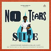 No Tears Suite (Symphonic Edition) by Christopher Parker