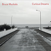 Curious Dreams de Bruce Muckala