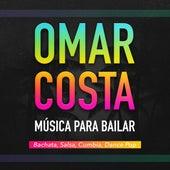 Música para Bailar: Bachata, Salsa, Cumbia, Dance Pop de Omar Costa