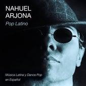 Pop Latino: Música Latina y Dance Pop en Español de Nahuel Arjona
