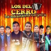 La Adrenalina Carpera de Los del Cerro