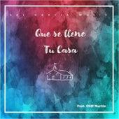 Que Se Llene Tu Casa (feat. Cliff Martin) de Sal Garcia Music