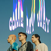 Come My Way de Hot Chelle Rae