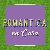 Romantica en Casa von Various Artists