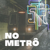 No Metrô de Various Artists