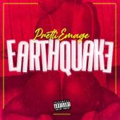 Earthquake by Pretti Emage