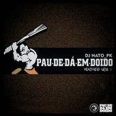 Pau-de-dá-em-Doido Mixtape Vol. 01 by DJ Nato_PK