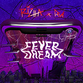 FEVER DREAM by Rizha