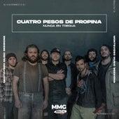 Nunca en Tregua (Montevideo Music Sessions) de Cuatro Pesos de Propina