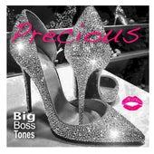 Precious by Big Boss Tones